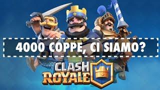 Download Clash Royale - PRIMO TENTATIVO PER LE 4000 COPPE, CE LA FARO'? Video