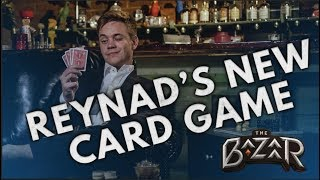 Download The Bazaar | Reynad's New Card Game Video