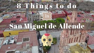 Download 8 Things to Do in San Miguel de Allende, Mexico Video