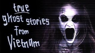 Download 👻 TRUE Ghost Stories from My Vietnamese Grandparents | scary ghost folklore Video