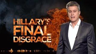 Download HILLARYS FINAL DISGRACE Video