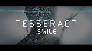 Download TesseracT - Smile (Single Version) Video