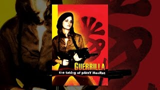 Download Guerrilla: The Taking of Patty Hearst Video