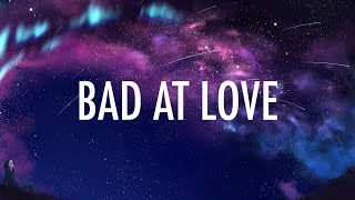 Download Halsey – Bad At Love (Lyrics) 🎵 Video