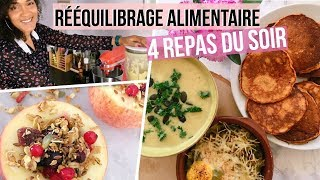 Download REEQUILIBRAGE ALIMENTAIRE #2: Nos 4 dîners INCONTOURNABLES 😋 Video