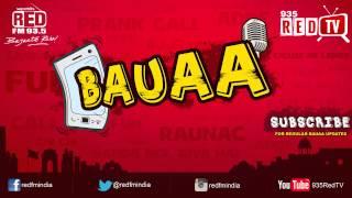 Download Bauaa by RJ Raunac - Property ka jhagda Video