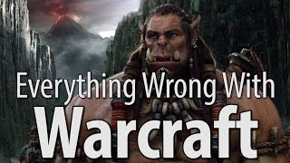 Download Everything Wrong With Warcraft In 16 Minutes Or Less Video