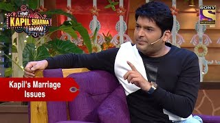 Download Kapil And His Marriage Issues - The Kapil Sharma Show Video