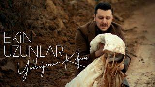 Download Ekin Uzunlar - Yokluğunun Kefeni Video
