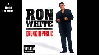 Download Ron White - Drunk in Public (2003) [Full Album] [Audio] Video