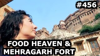 Download INDIAN FOOD HEAVEN AND MEHRAGARH FORT | JODHPUR DAY 456| INDIA | TRAVEL VLOG IV Video