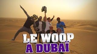 Download LE WOOP A DUBAÏ Video