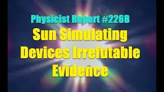 Download PHYSICIST REPORT 226B SUN SIMULATING DEVICES IRREFUTABLE EVIDENCE Video