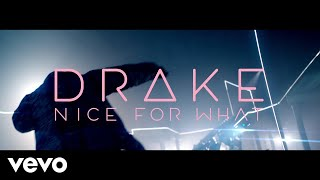 Download Drake - Nice For What Video