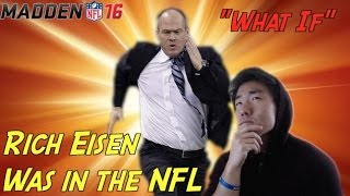 Download ″WHAT IF″ Rich Eisen Was In the NFL!? Video