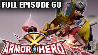 Download Armor Hero XT 60 - Official Full Episode (English Dubbing & Subtitle) Video