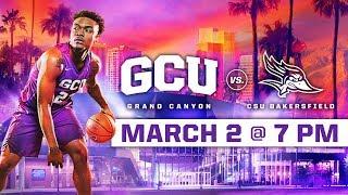 Download GCU Men's Basketball vs. CSU Bakersfield Mar 2, 2019 Video