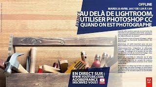 Download Comment utiliser Photoshop CC quand on est photographe |Adobe France Video