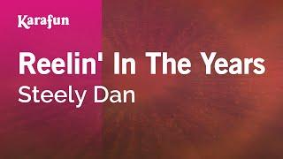 Download Karaoke Reelin' In The Years - Steely Dan * Video
