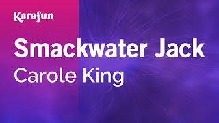 Download Karaoke Smackwater Jack - Carole King * Video