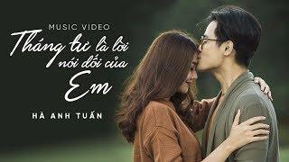 Download Hà Anh Tuấn - Tháng Tư Là Lời Nói Dối Của Em (Official MV) Video