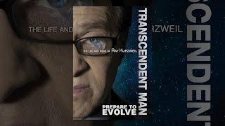 Download Transcendent Man Video