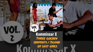 Download Kommissar X - Three golden serpents / Island of lost Girls (Vol. 2) Video