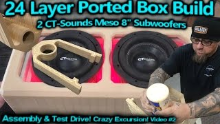 Download ″24 Layer″ Ported Speaker Box Build - Assembly & Test Drive Flexing 2 CT Sounds Meso 8″ Subwoofers Video