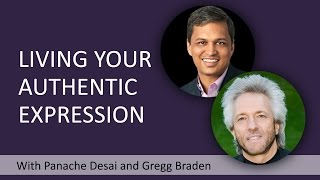 Download How To Live Your Authentic Expression With Gregg Braden And Panache Desai Video