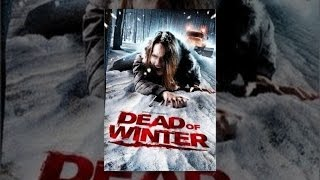 Download Dead of Winter Video
