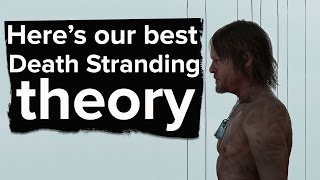 Download Here's the best theory we have on Kojima's new game Death Stranding Video