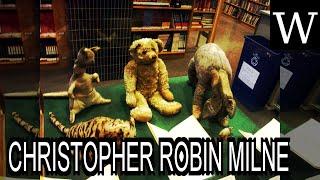 Download CHRISTOPHER ROBIN MILNE - WikiVidi Documentary Video