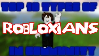 Download Top 10 Types of Robloxians in the community Video