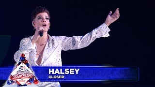Download Halsey - 'Closer' (Live at Capital's Jingle Bell Ball 2018) Video