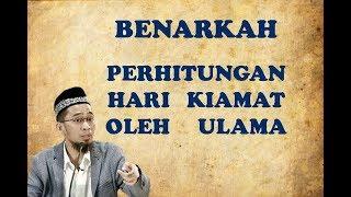 Download Benarkah Perhitungan Hari Kiamat Oleh Ulama - Ustadz Adi Hidayat Video