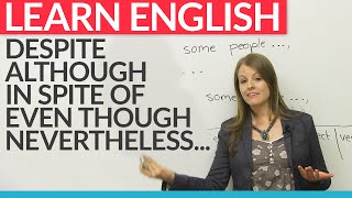Download How to express opposing ideas in English: despite, although, nevertheless, in spite of... Video