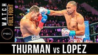 Download Thurman vs Lopez FULL FIGHT: January 26, 2019 - PBC on FOX Video