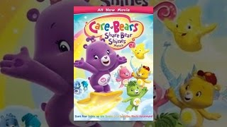 Download Care Bears: Share Bear Shines Movie Video