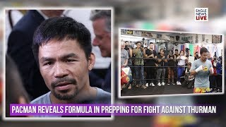 Download Pacquiao vs. Thurman: Pacman reveals formula in prepping for Thurman fight Video
