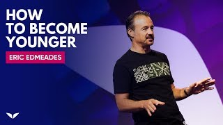 Download How To Become Younger | Eric Edmeades Video
