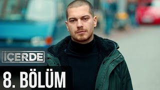 Download İçerde 8. Bölüm Video