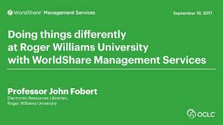 Download Doing things differently at Roger Williams University with WorldShare Management Services Video