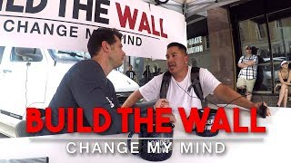 Download Build The Wall | Change My Mind Video