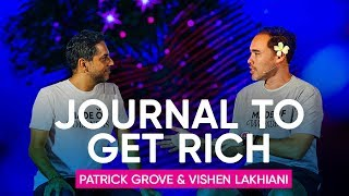Download Journalling As A Tool To Become A Millionaire | Patrick Grove & Vishen Lakhiani Video