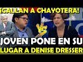 Download ¡CALLAN A CHAYOTERA EN VIVO! PONEN EN SU LUGAR A DENISE DRESSER - ESTADISTICA POLITICA Video