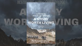 Download A Story Worth Living Video