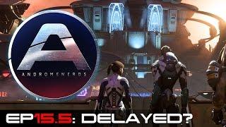 Download AndAndromenerds Mass Effect: Andromeda Podcast | Episode 15.5: Delayed? Video