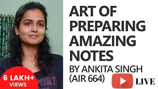 Download Ankita Singh (AIR 664) on the Art of Preparing Amazing Notes [UPSC CSE/IAS, SSC CGL, Bank PO] Video
