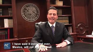 Download Mexico's president responds over Trump's decision to build a wall Video