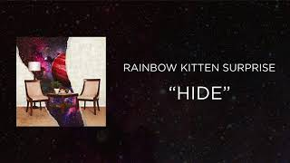 Download Rainbow Kitten Surprise - Hide Video